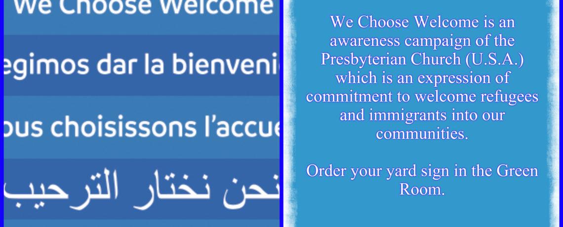 We Choose Welcome